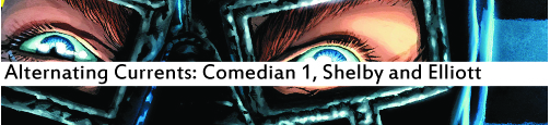 Alternating Currents: Comedian 1, Shelby and Elliott