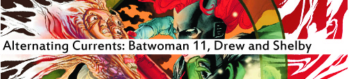 Alternating Currents: Batwoman 11, Drew and Shelby