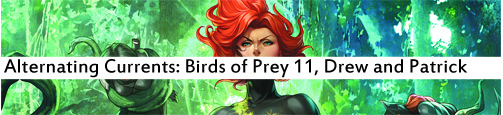 Alternating Currents: Birds of Prey 11, Drew and Patrick