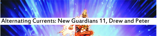 Alternating Currents: New Guardians 11, Drew and Peter