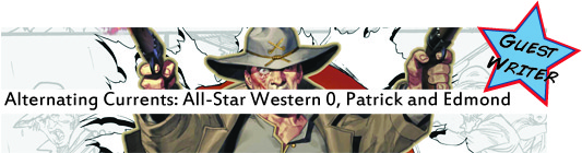 Alternating Currents: All-Star Western 0. Patrick and Edmond