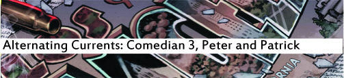 Alternating Currents: Comedian 3, Peter and Patrick