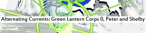 Alternating Currents: Green Lantern Corps 0, Peter and Shelby