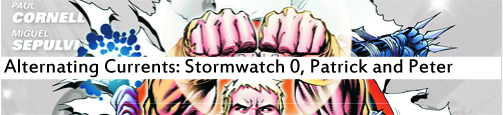 Alternating Currents: Stormwatch 0, Patrick and Peter