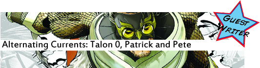 Alternating Currents: Talon 0, Patrick and Pete