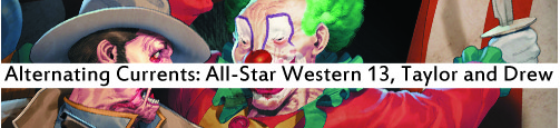 Alternating Currents: All-Star Western 13, Taylor and Drew