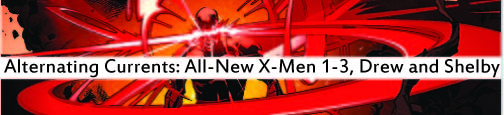 Alternating Currents: All-New X-Men 1-3, Drew and Shelby