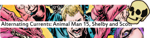 Alternating Currents: Animal Man 15, Shelby and Scott ROT