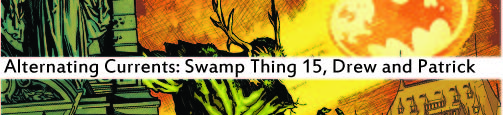 Alternating Currents: Swamp Thing 15, Drew and Patrick