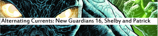 Alternating Currents: Green Lantern: New Guardians 16, Shelby and Patrick