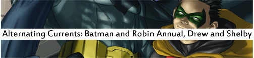 Alternating Currents: Batman and Robin Annual 1, Drew and Shelby