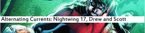 Alternating Currents: Nightwing 17, Drew and Scott