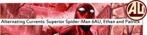 superior spider-man 6AU AU