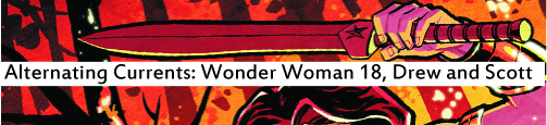 Alternating Currents: Wonder Woman 18, Drew and Scott