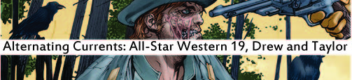 Alternating Currents: All-Star Western 19, Drew and Taylor