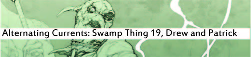 Alternating Current: Swamp Thing 19, Drew and Patrick