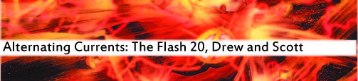 Alternating Currents: The Flash 20, Drew and Scott