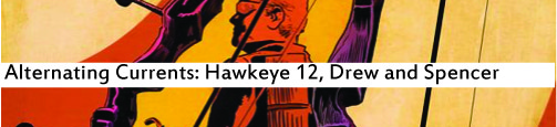 Alternating Currents: Hawkeye 12, Drew and Spencer