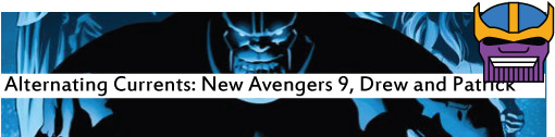 Alternating Currents: New Avengers 9, Drew and Patrick
