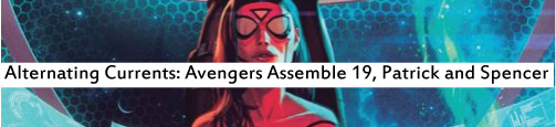 Alternating Currents: Avengers Assemble 19: Patick and Spencer