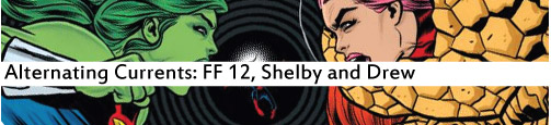Alternating Currents: FF 12, Shelby and Drew