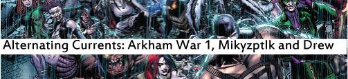 arkham war 1