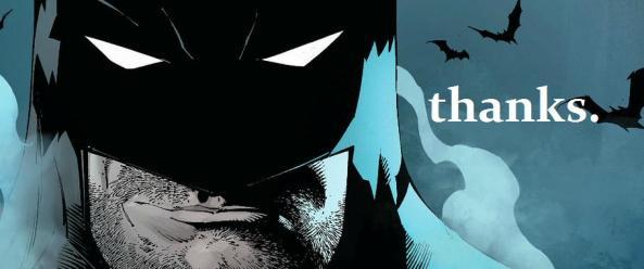 Batman says thanks