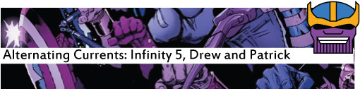 Alternating Currents: Infinity 5, Drew and Patrick