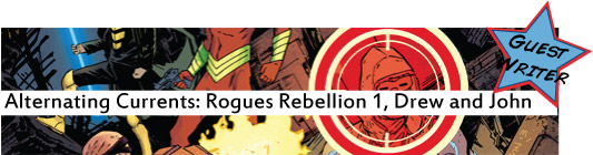 Alternating Currents: Rogues Rebellion 1, Drew and John