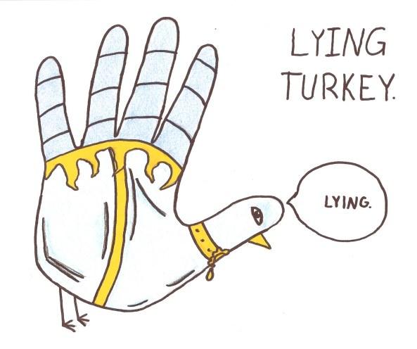 Lying Turkey