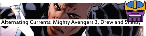 Alternating Currents: Mighty Avengers 3, Drew and Shelby