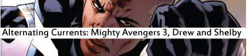 Alternating Currents: Mighty Avengers 3: Drew and Shelby