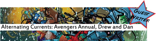 Aternating Currents: Avengers Annual 1, Drew and Dan