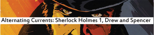 Alternating Currents: Sherlock Holmes: Moriarty Lives 1, Drew and Spencer