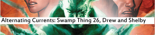 Alternating Currents: Swamp Thing 26: Drew and Shelby