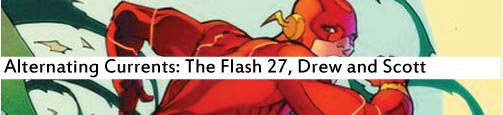 Alternating Currents: The Flash 27, Drew and Scott