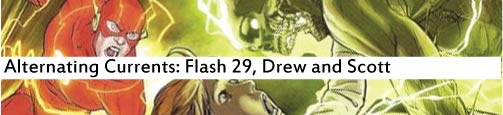 Alternating Currents: Flash 29, Drew and Scott