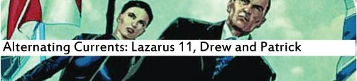 Alternating Currents: Lazarus 11, Drew and Patrick