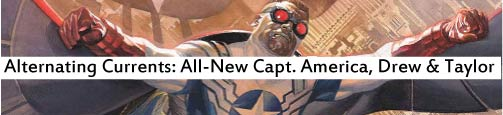 Alternating Currents: All-New Captain America 1, Drew and Taylor