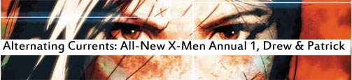Alternating Currents: All-New X-Men Annual 1, Drew and Patrick