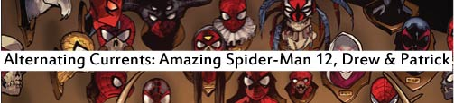 Alternating Currents: Amazing Spider-Man 12, Drew and Patrick