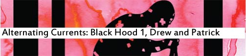 Alternating Currents: The Black Hood 1, Drew and Patrick