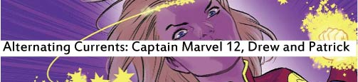 Alternating Currents: Captain Marvel 12, Drew and Patrick