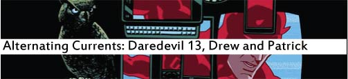 Alternating Currents: Daredevil 13, Drew and Patrick