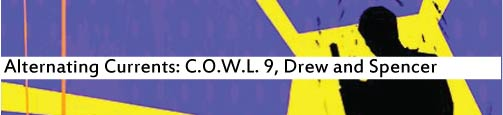 Alternating Currents: C.O.W.L. 9, Drew and Spencer