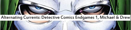 Alternating Currents: Detective Comics Endgame, Michael and Drew