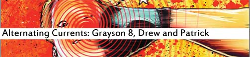 Alternating Currents: Grayson 8, Drew and Patrick