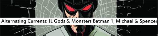 JL gods & monsters batman1