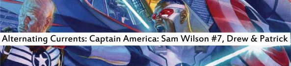Alternating Currents: Captain America: Sam Wilson 7, Drew and Patrick