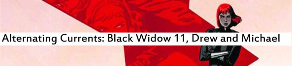Alternating Currents: Black Widow 11, Drew and Michael